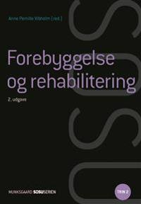 Forebyggelse og rehabilitering