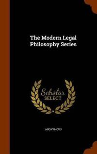 The Modern Legal Philosophy Series