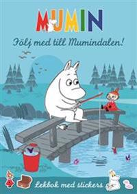 Följ med till Mumindalen! : Lekbok med stickers