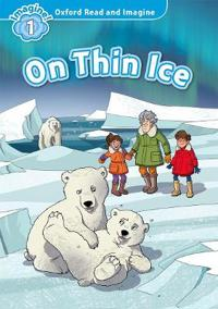 Oxford Read and Imagine: Level 1: On Thin Ice Audio Pack