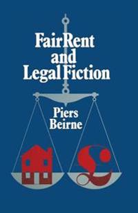Fair Rent and Legal Fiction: Housing Rent Legislation in a Capitalist Society