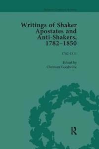 Writings of Shaker Apostates and Anti-Shakers, 1782-1850