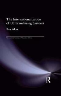 The Internationalization of US Franchising Systems