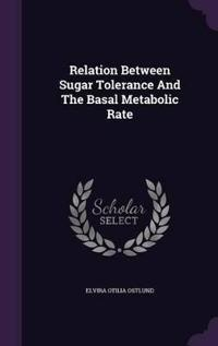Relation Between Sugar Tolerance and the Basal Metabolic Rate