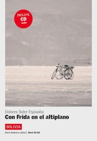 Bolivia - Con Frida en el altiplano. Buch + Audio CD