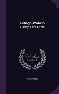 Sebago-Wohelo Camp Fire Girls
