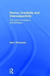Drama, Creativity and Intersubjectivity