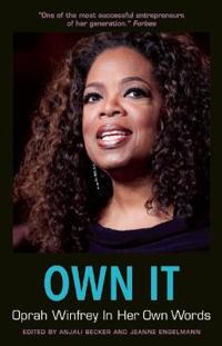 Own It: Oprah Winfrey in Her Own Words