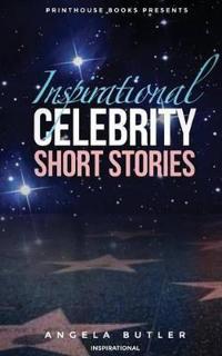 Inspirational Celebrity Short Stories