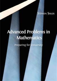 Advanced Problems in Mathematics: Preparing for University