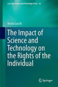 The Impact of Science and Technology on the Rights of the Individual