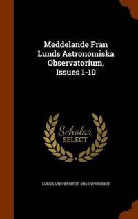 Meddelande Fran Lunds Astronomiska Observatorium, Issues 1-10