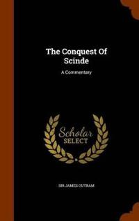 The Conquest of Scinde