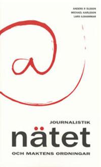 Journalistik, nätet och maktens ordningar