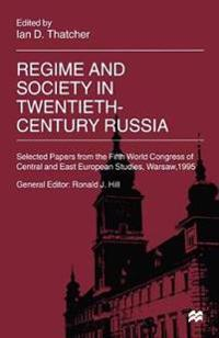 Regime and Society in Twentieth-century Russia