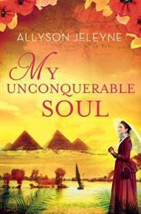 My Unconquerable Soul