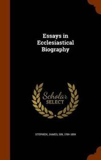 Essays in Ecclesiastical Biography