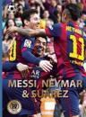 Messi, Neymar & Suarez