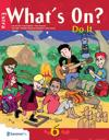 What's on? 6
