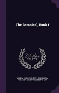 The Botanical, Book 1