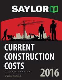 Saylor Current Construction Costs 2016