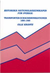 Historiska nationalräkenskaper för Sverige: Transporter och kommunikationer 1800-1980