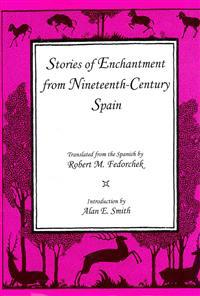 Stories of Enchantment from Nineteenth-Century Spain