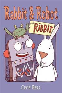 Rabbit and Robot and Ribbit
