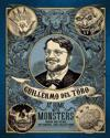 Guillermo del Toro: At Home with Monsters: Inside His Films, Notebooks, and Collections