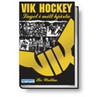 VIK hockey : laget i mitt hjärta