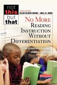 No More Reading Instruction Without Differentiation