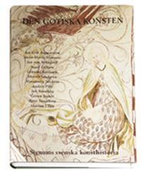 Den gotiska konsten - Signums svenska konsthistoria