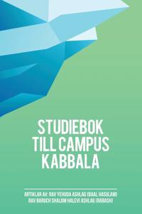 Studiebok Till Campus Kabbala: Kabbalans Andliga Hemlighet