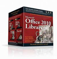 Microsoft Office 2010 Library: Excel 2010 Bible, Access 2010 Bible, PowerPoint 2010 Bible, Word 2010 Bible [With 3 CDROMs]