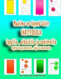Maailma on Täynnä Color Värityskirja Lapsille, Aikuisille Ja Senioreille Käyttää Sivuja Koristella, Lahja Tai Muistoesine