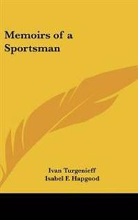 Memoirs of a Sportsman