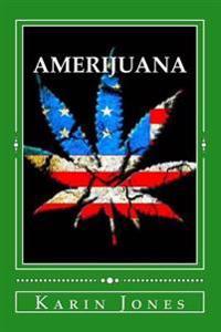 Amerijuana: A Pothead's Perspective on American Justice
