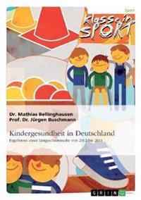 Kindergesundheit in Deutschland. Ergebnisse Einer Langsschnittstudie Von 2012 Bis 2014