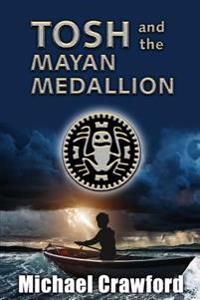Tosh and the Mayan Medallion