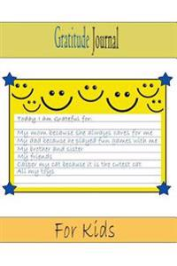 Gratitude Journal for Kids: Positive Daily Actions for a Healthy Attitude to Life