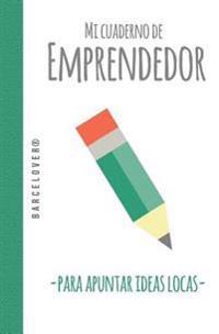 Mi Cuaderno de Emprendedor Para Apuntar Ideas Locas. Start Up, Ciervo, Deer: Barcelover