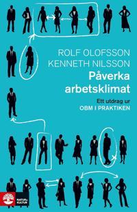 Påverka arbetsklimat: Ett utdrag ur OBM i praktiken