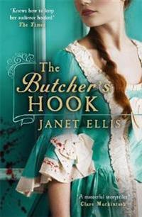 Butchers hook - longlisted for the desmond elliott prize 2016