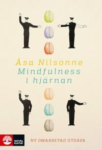 Mindfulness i hjärnan ((ny omarbetad utgåva)