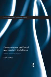 Democratization and Social Movements in South Korea