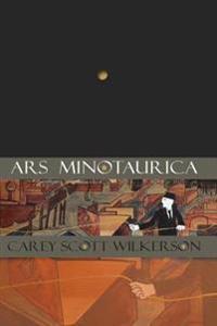 Ars Minotaurica