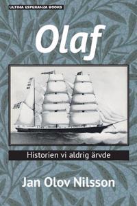 Olaf : historien vi aldrig ärvde