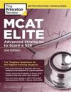 MCAT Elite, 2nd Edition: Advanced Strategies to Score a 528