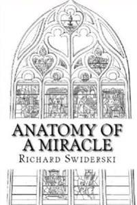 Anatomy of a Miracle: Sacrilege and Reparation