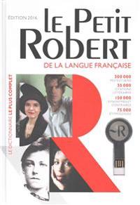 Le Petit Robert Langue Francaise 2016: Monolingual French Dictionary with Internet Connector Device